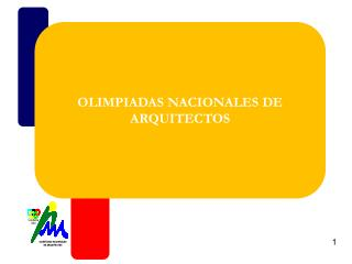 OLIMPIADAS NACIONALES DE ARQUITECTOS
