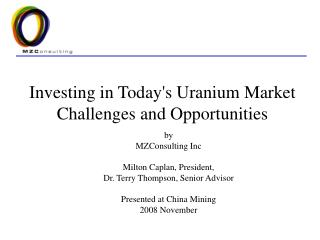 Investing in Today's Uranium Market  Challenges and Opportunities