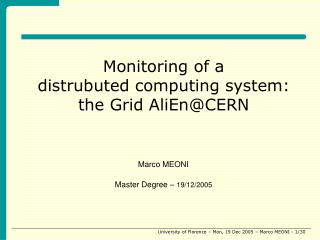 Monitoring of a distrubuted computing system: the Grid AliEn@CERN