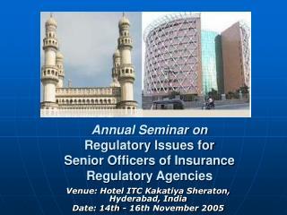 Annual Seminar on Regulatory Issues for  Senior Officers of Insurance Regulatory Agencies