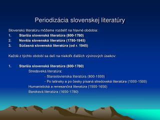 Periodizácia slovenskej literatúry