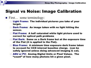 Signal vs Noise: Image Calibration