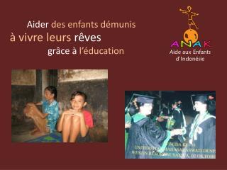 Aide aux Enfants d'Indonésie