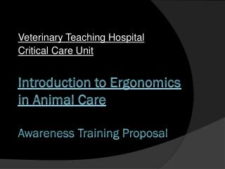 Introduction to Ergonomics in Animal Care Awareness Training Proposal