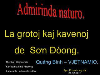 La  grotoj kaj kavenoj     de   Sơn Đòong .