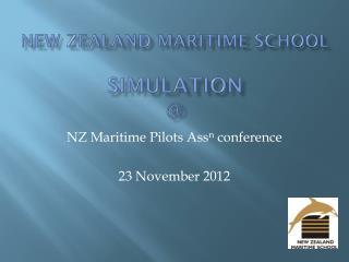New Zealand Maritime school simulation @