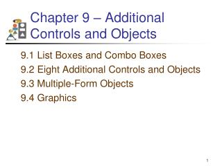 Chapter 9 – Additional Controls and Objects