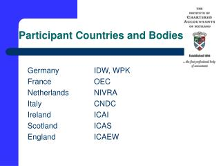 Participant Countries and Bodies