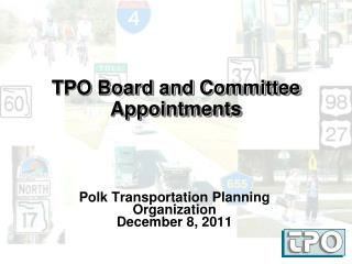 TPO Board and Committee Appointments