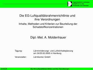 Die EG-Luftqualitätsrahmenrichtlinie und ihre Verordnungen