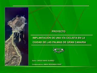 IMPLANTACIÓN DE UNA VÍA CICLISTA EN LA  CIUDAD DE LAS PALMAS DE GRAN CANARIA