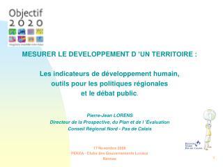 MESURER LE DEVELOPPEMENT D'UN TERRITOIRE : Les indicateurs de développement humain,
