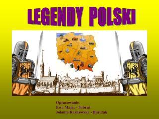 LEGENDY  POLSKI