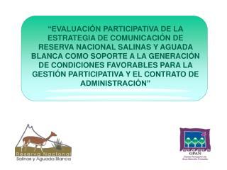 La Reserva Nacional Salinas y Aguada Blanca - RNSAB