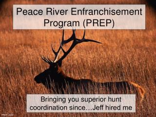 Peace River Enfranchisement Program (PREP)