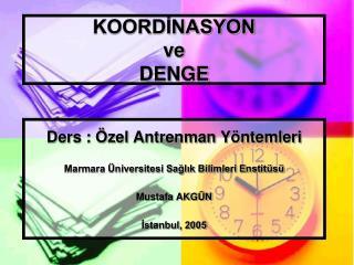 KOORDINASYON  ve DENGE