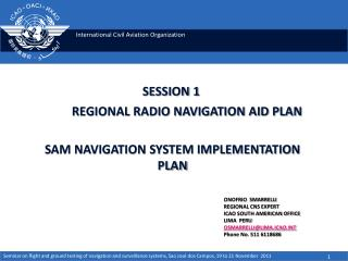 SESSION 1 REGIONAL RADIO NAVIGATION AID PLAN