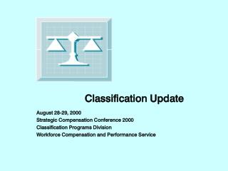 Classification Programs Update - Strat Comp Conf 2000