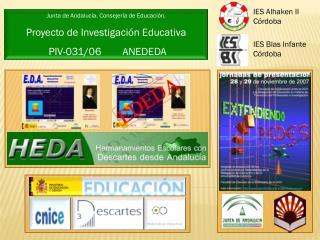 Junta de Andalucía. Consejería de Educación.  Proyecto de Investigación Educativa