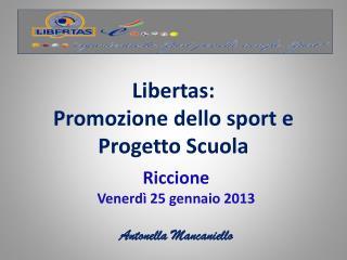 Libertas: Promozione dello sport e Progetto Scuola