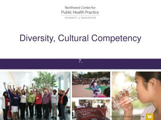 Diversity, Cultural Competency