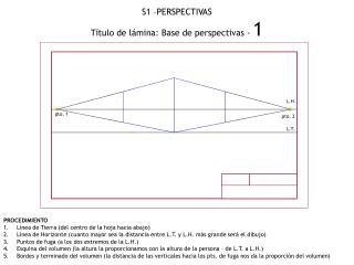 S1 –PERSPECTIVAS Título de lámina: Base de perspectivas -  1