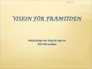Vision för framtiden