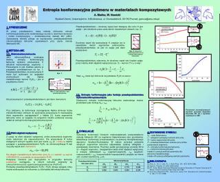 Entropia konformacyjna polimeru w materiałach kompozytowych A. Mańka, W. Nowicki