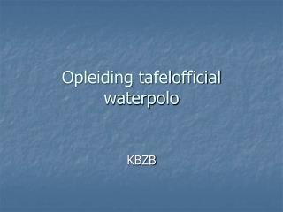 Opleiding tafelofficial  waterpolo