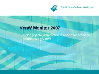 VenW Monitor 2007