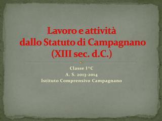 Lavoro e attività  dallo Statuto di  Campagnano   (XIII sec. d.C.)