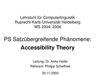 Lehrstuhl f r Computerlinguistik Ruprecht-Karls-Universit t Heidelberg WS 2004