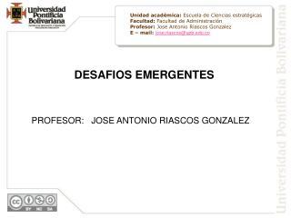 DESAFIOS EMERGENTES