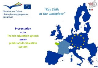 Presentation  of the French education system and the public adult education system