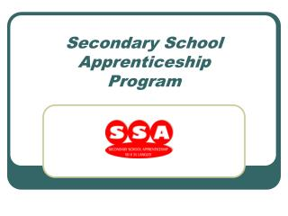 Secondary School Apprenticeship       Program