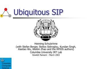 Ubiquitous SIP