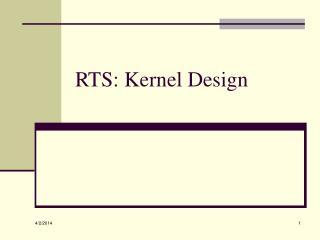RTS: Kernel Design