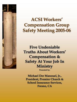 ACSI Workers' Compensation Group Safety Meeting 2005-06