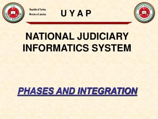 NATIONAL JUDICIARY INFORMATICS SYSTEM  PHASES AND INTEGRATION