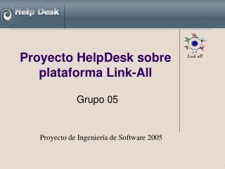 Proyecto HelpDesk sobre  plataforma Link-All