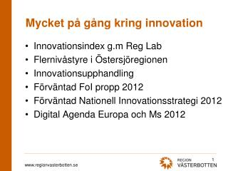 Mycket på gång kring innovation