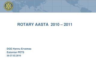 ROTARY  AASTA   2010 – 2011