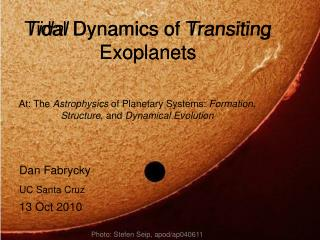 Tidal Dynamics of Transiting Exoplanets