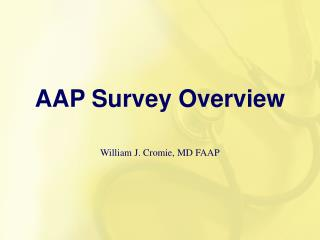 AAP Survey Overview