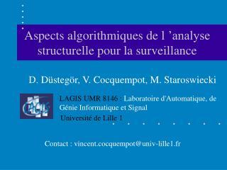 Aspects algorithmiques de l'analyse structurelle pour la surveillance