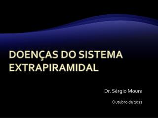 Doen�as do sistema extrapiramidal