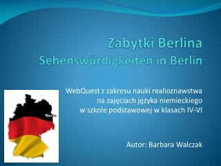 Zabytki Berlina  Sehenswürdigkeiten in Berlin