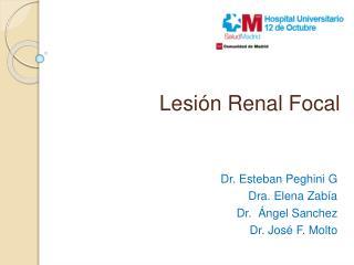 Lesión Renal Focal