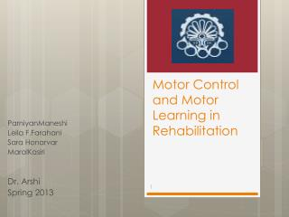 Motor Control and Motor Learning in Rehabilitation