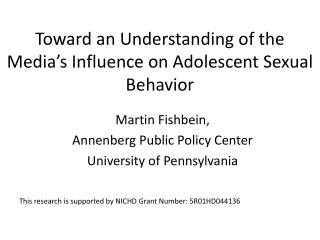 Toward an Understanding of the Media's Influence on Adolescent Sexual Behavior